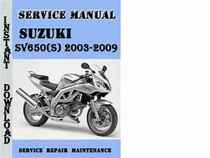 Suzuki Sv650 S  2003-2009 Service Repair Manual Pdf Download