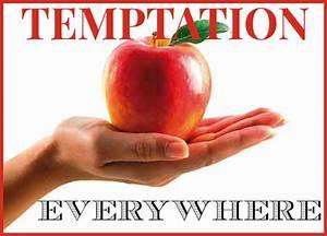 Living With Temptation : temptations everywhere new life ~ Orissabook.com Haus und Dekorationen