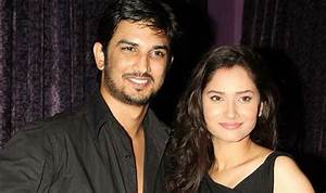 Sushant Singh Rajput and Ankita Lokhande getting back ...