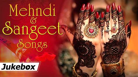 Mehndi And Sangeet Songs {hd}