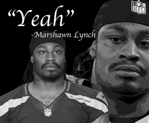 Marshawn Lynch Memes - 68 best marshawn lynch images on pinterest seahawks football american football and marshawn