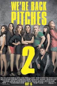 Pitch Perfect 2 Movie Poster | www.imgkid.com - The Image ...