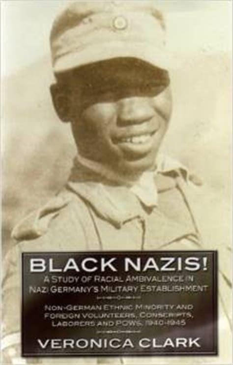 black nazis  study  racial ambivalence  nazi germany