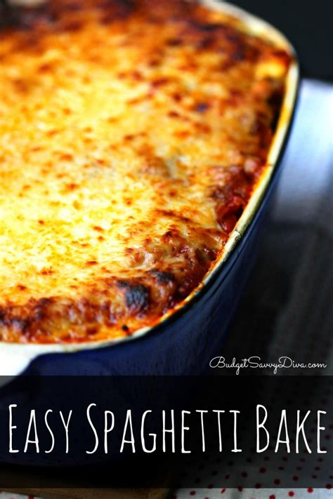 easy spaghetti bake budget savvy diva