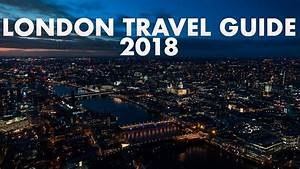 London Travel Guide 2018  The Best How To Travel London