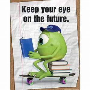 Monsters University Eye On The Future Poster Eureka School