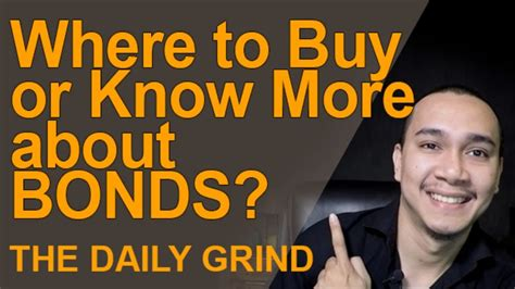 Where to Buy or Know More about Bonds - YouTube