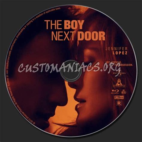 the boy next door dvd the boy next door label dvd covers labels by