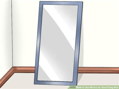 Feng Shui Bathroom Mirror Placement by How To Use Mirrors For Feng Shui 14 Steps With