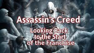 Assassin's Creed - Looking Back to the Start of the Franchise