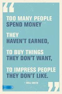 1000+ images about Money Talks on Pinterest | Quotes ...