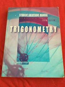 Trigonometry Student Solutions Manual By Mckeague  Charles P   Barclay  Judy