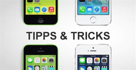 iphone 5s tricks iphone 5s und 5c tipps tricks androvid de