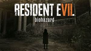 Resident Evil 7 Announced For PS4 Xbox One And PC PS4