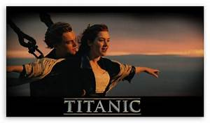 Jack And Rose on the Titanic 4K HD Desktop Wallpaper for ...