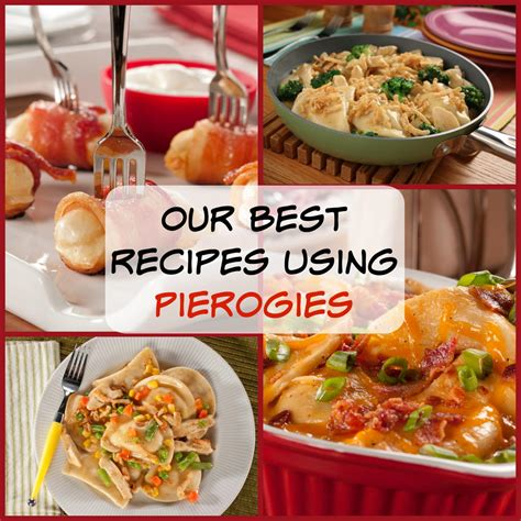 best dinner recipes our best recipes using pierogies 6 yummy dinner recipes mrfood com