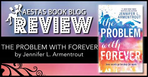 book review the problem with forever by l armentrout aestas book