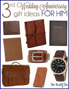 Third anniversary gift ideas for Wedding anniversary ideas for him