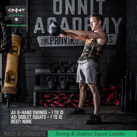 kettlebell squat swing mach 10 workout kettlebell swing goblet squat ladder