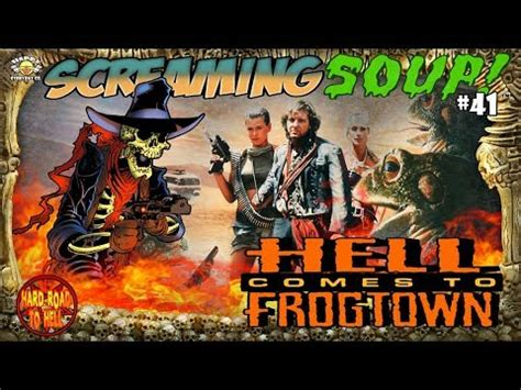 screaming  hell   frogtown screaming soup