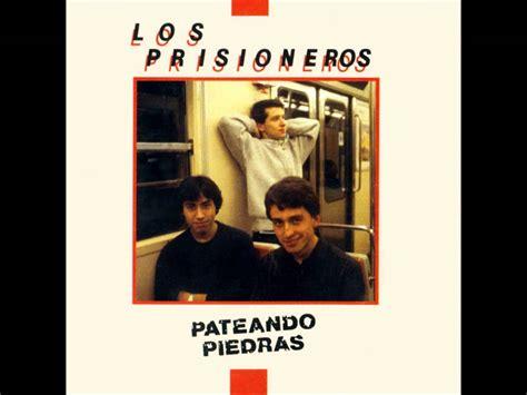 Los Prisioneros-pateando Piedras [full Album] [1986]