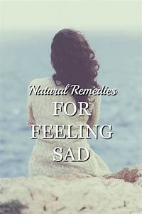 Natural Remedies for Feeling Sad - Natural Green Mom