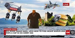 Big Nigga Raids Loch Ness | Big Nigga | Know Your Meme
