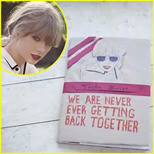 Taylor Swift: 'We Are Never Ever Getting Back Together ...