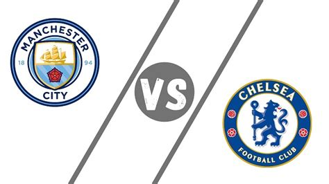 Man City vs Chelsea Prediction and Betting Tips: 08/05 ...