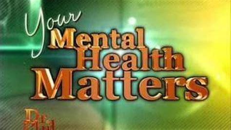 mental health matters dr phil