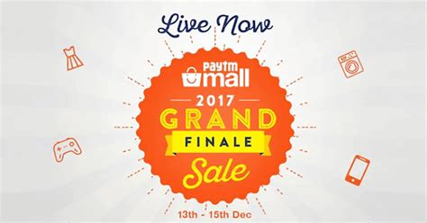 paytm mall 2017 grand finale sale offer discounts
