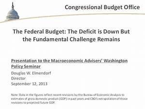 The Federal Budget: The Deficit is Down But the ...