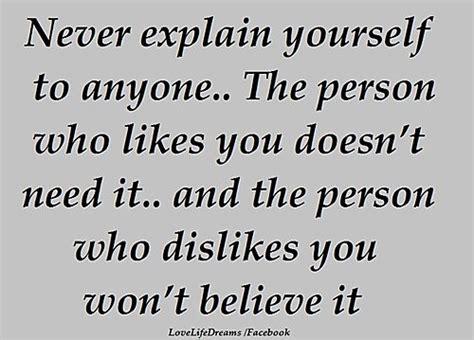 No Need To Explain Myself Quotes