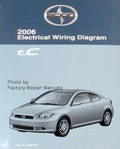 2006 Scion Tc Electrical Wiring Diagrams