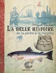 La Belle Histoire : la belle histoire p che mouche ~ Melissatoandfro.com Idées de Décoration
