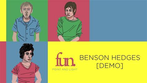 Fun  Benson Hedges [demo] Youtube