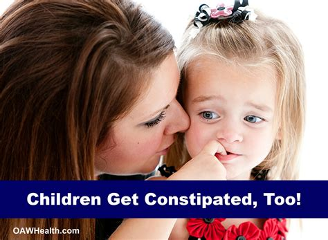 Children Get Constipated Too Oawhealth