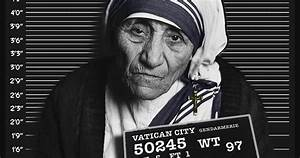 10 serious accusations against mother teresa With the letters the untold story of mother teresa