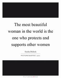 Most Beautiful Woman In The World Quotes & Sayings | Most ...