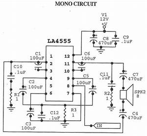 Stereo Circuit And Mono Circuit Are Given In Schematic  La 4555 Is Basically A Stereo Amplifier