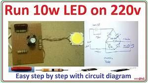 How To Run 10 Watt Led Bulb On 220v