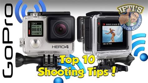 top shooting tips filming gopro guide