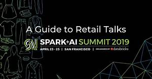 A Guide To Innovative Retail Talks At Spark   Ai Summit