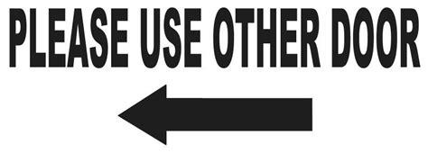 use other door sign use other door left arrow vinyl sticker entrance