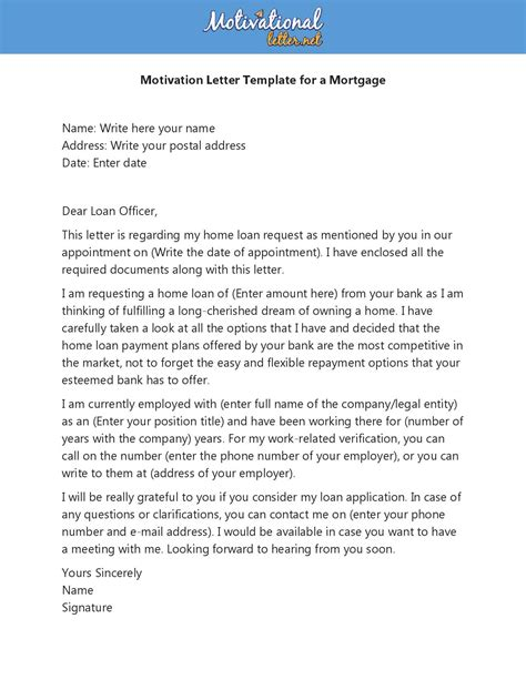 A motivation letter can also be used for other situations outside the job world such as applying for an educational program at a college or university. Motivation Letter for Mortgage with Example (Samples/Templates)