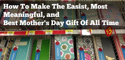 the best s day gift the mother s day journal is best mother s day gift of all time