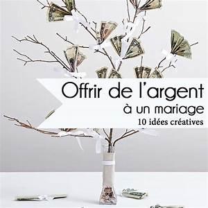 Cadeau De Mariage Original : mariage 10 id es cr atives pour offrir de l 39 argent ~ Preciouscoupons.com Idées de Décoration