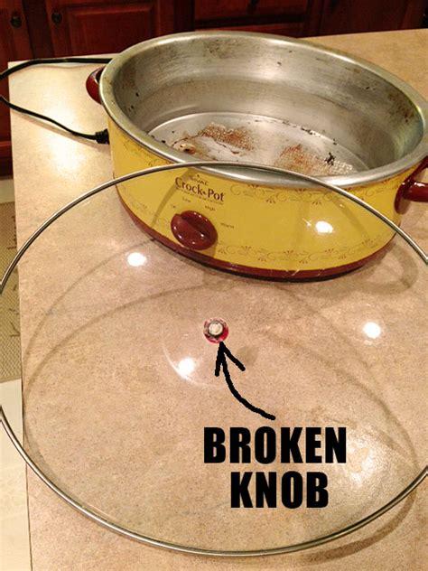 crock pot knob money saving mend how to fix a broken crock potliving