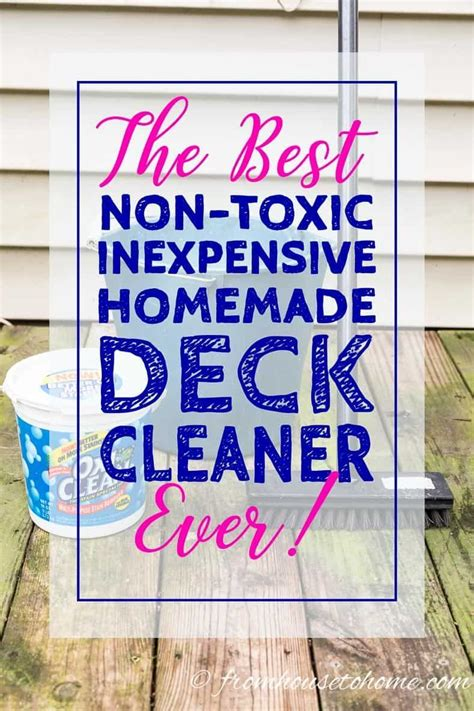inexpensive  toxic homemade deck cleaner