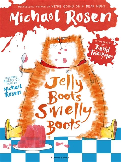 Jelly Boots, Smelly Boots: Michael Rosen: Bloomsbury ...
